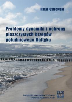 Problemy dynamiki i ochrony piaszczystych brzegów południowego Bałtyku